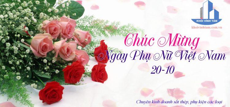 Thép Khôi Vĩnh Tâm™ chúc mừng Ngày Phụ nữ Việt Nam 20 -10